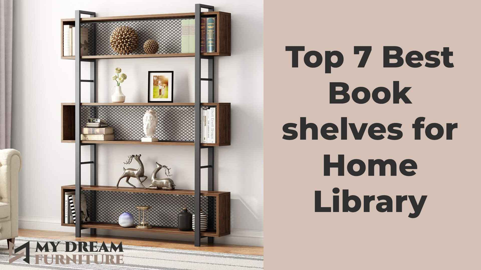 Top 7 Best Bookshelves for Home Library: Buying Guide